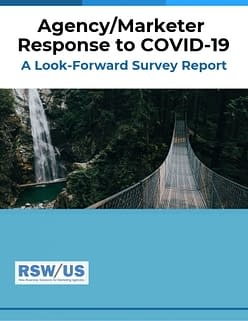 RSW Agency-Marketer Response to COVID-19 Survey Report
